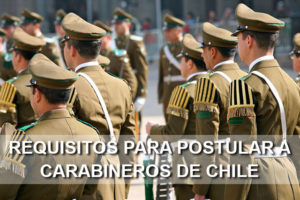 requisitos para postular a carabineros de chile