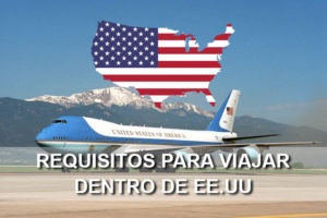 requisitos para viajar dentro de Estados Unidos