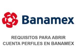 abrir cuenta perfiles banamex