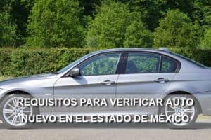 requisitos verificar auto nuevo estado de méxico