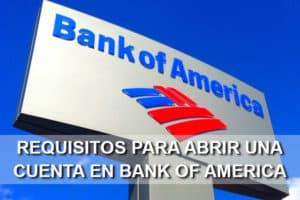 requisitos abrir cuenta Bank of America