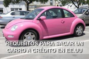 requisitos sacar carro a crédito