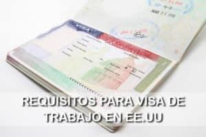 Requisitos visa de trabajo USA