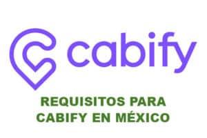 Requisitos Cabify México