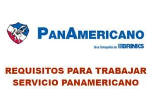 Requisitos para trabajar en Servicio PanAmericano